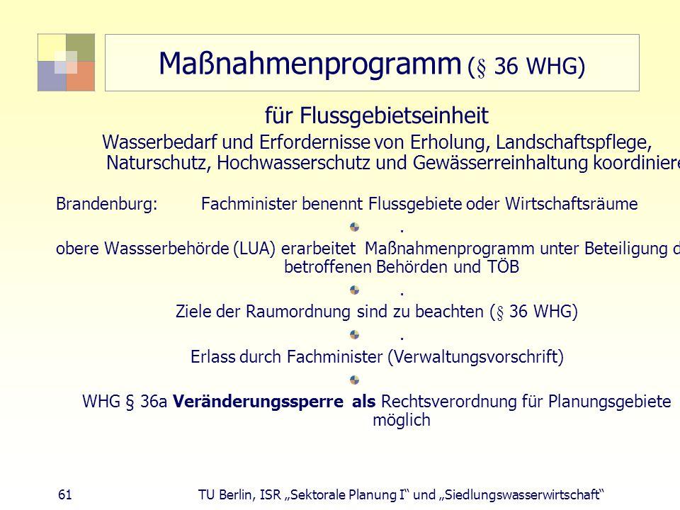 Maßnahmenprogramm (§ 36 WHG)