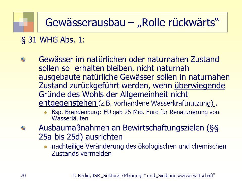 """Gewässerausbau – """"Rolle rückwärts"""