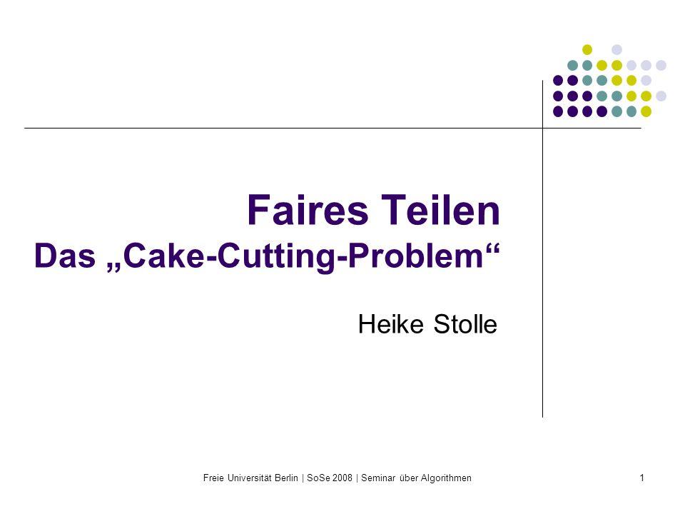 "Faires Teilen Das ""Cake-Cutting-Problem"
