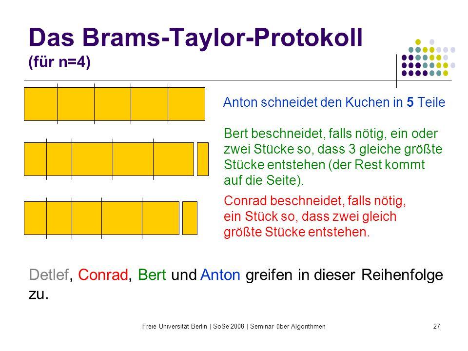 Das Brams-Taylor-Protokoll (für n=4)