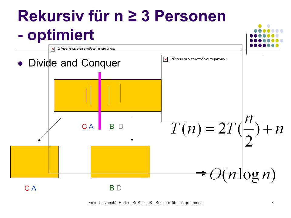 Rekursiv für n ≥ 3 Personen - optimiert
