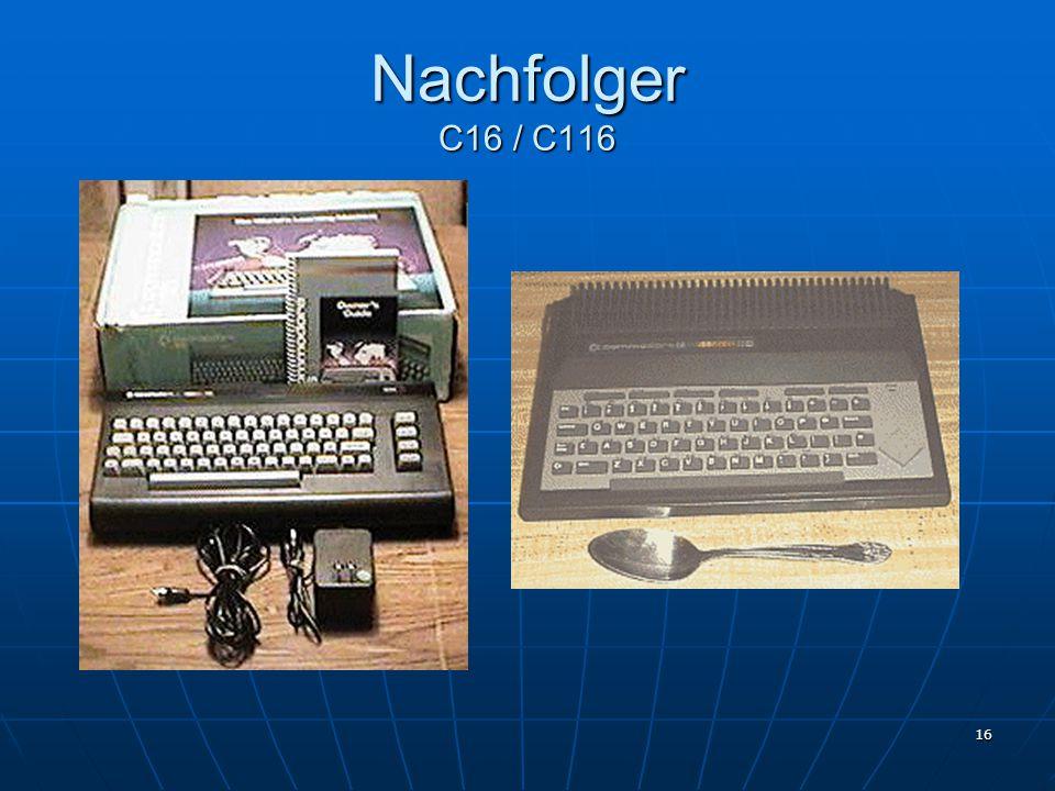 Nachfolger C16 / C116