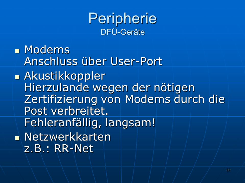 Peripherie DFÜ-Geräte