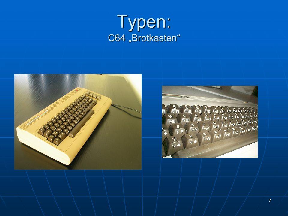 """Typen: C64 """"Brotkasten"""