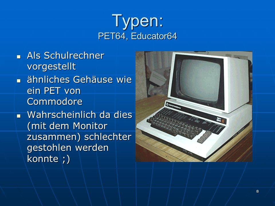 Typen: PET64, Educator64 Als Schulrechner vorgestellt