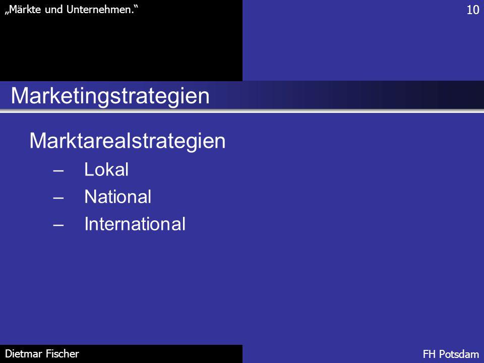 Marketingstrategien Marktarealstrategien Lokal National International