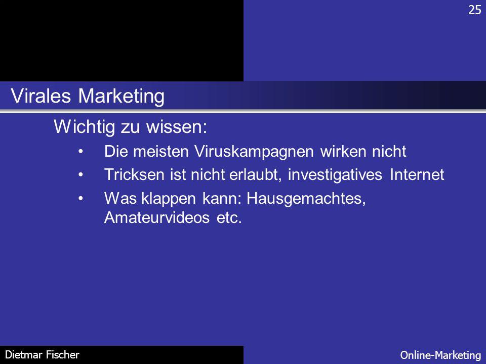 Virales Marketing Wichtig zu wissen: