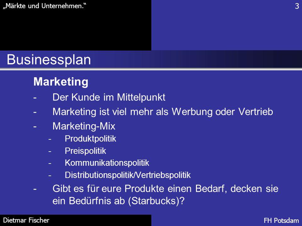Businessplan Marketing Der Kunde im Mittelpunkt