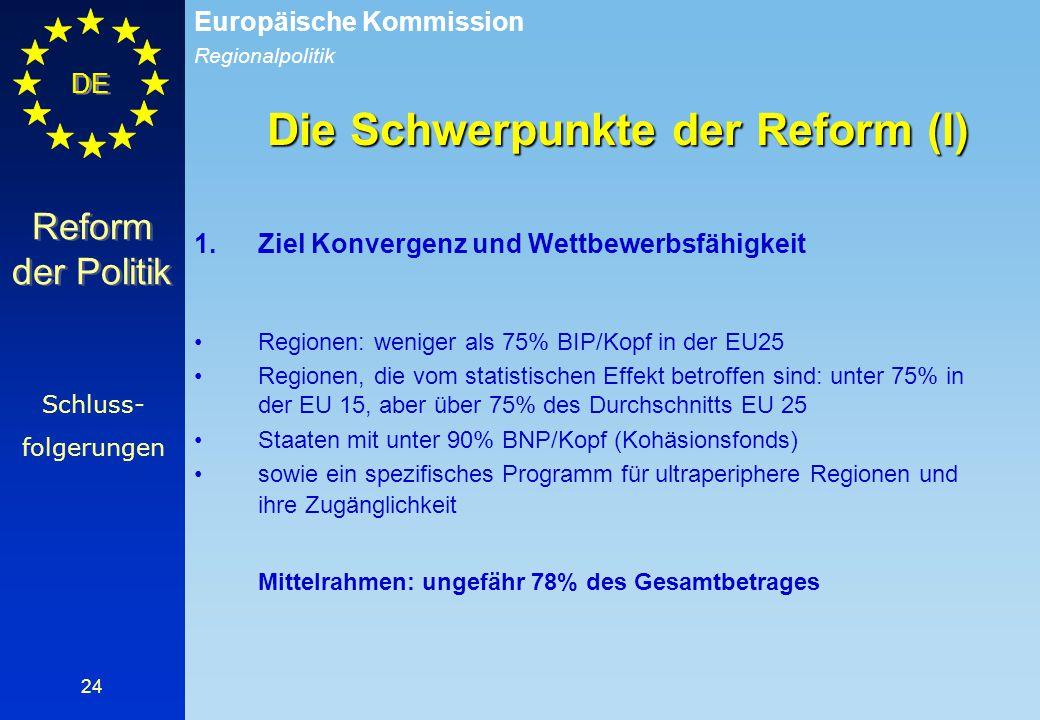 Die Schwerpunkte der Reform (I)