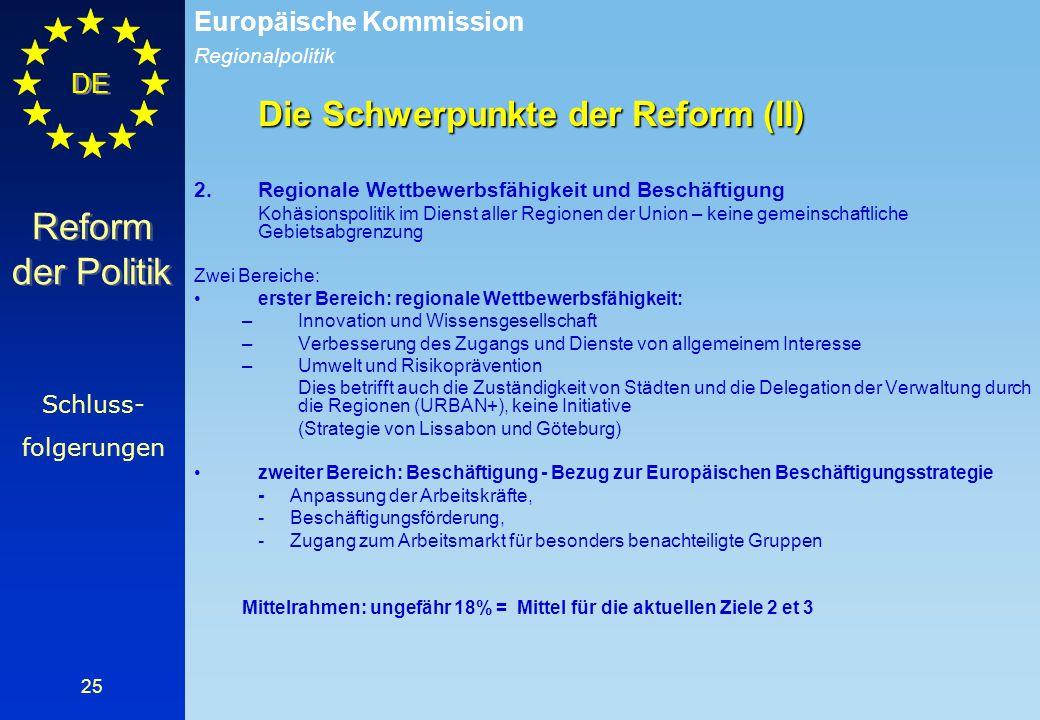 Reform der Politik Die Schwerpunkte der Reform (II) Schluss-