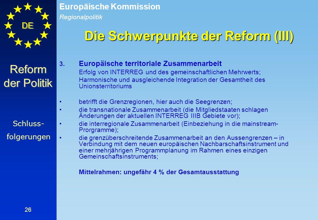 Die Schwerpunkte der Reform (III)