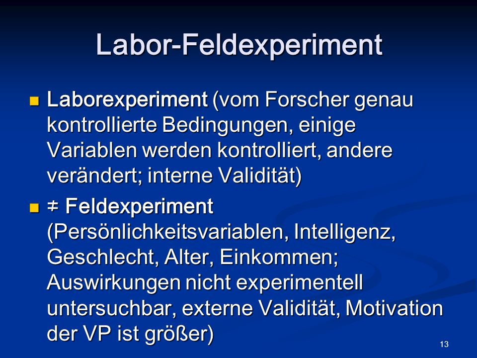 Labor-Feldexperiment