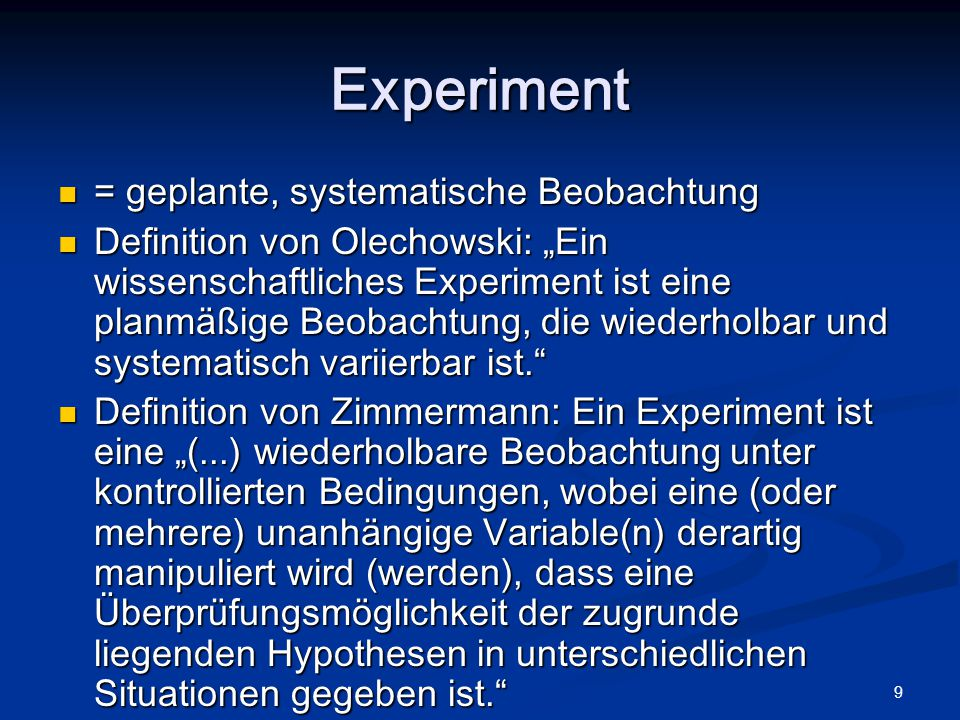 Experiment = geplante, systematische Beobachtung