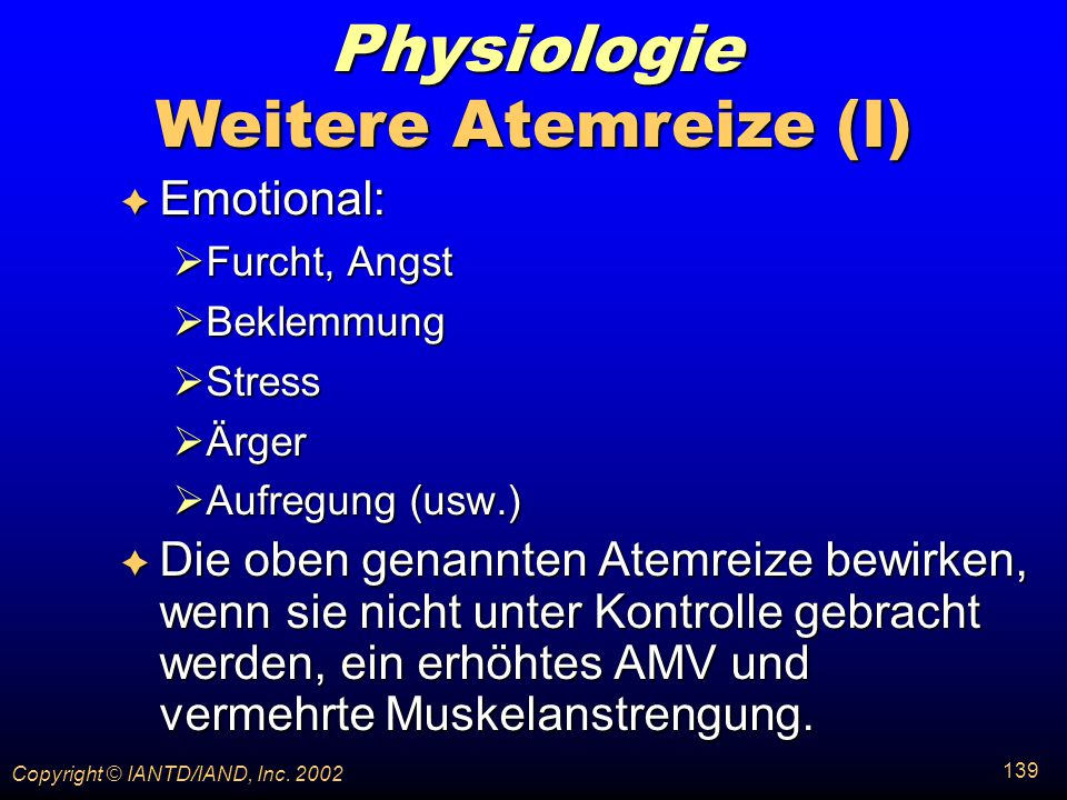 Physiologie Weitere Atemreize (I) Emotional: