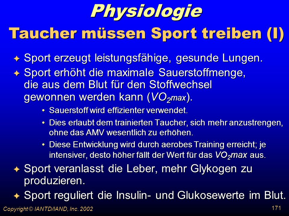 Taucher müssen Sport treiben (I)