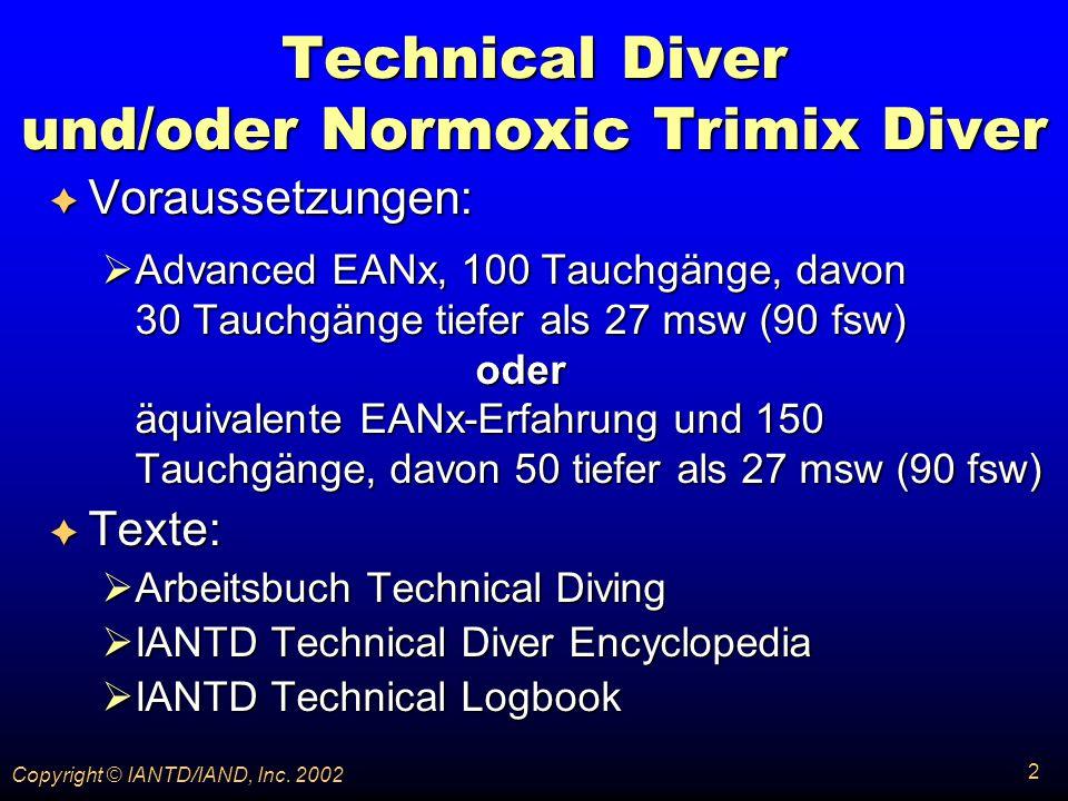 Technical Diver und/oder Normoxic Trimix Diver