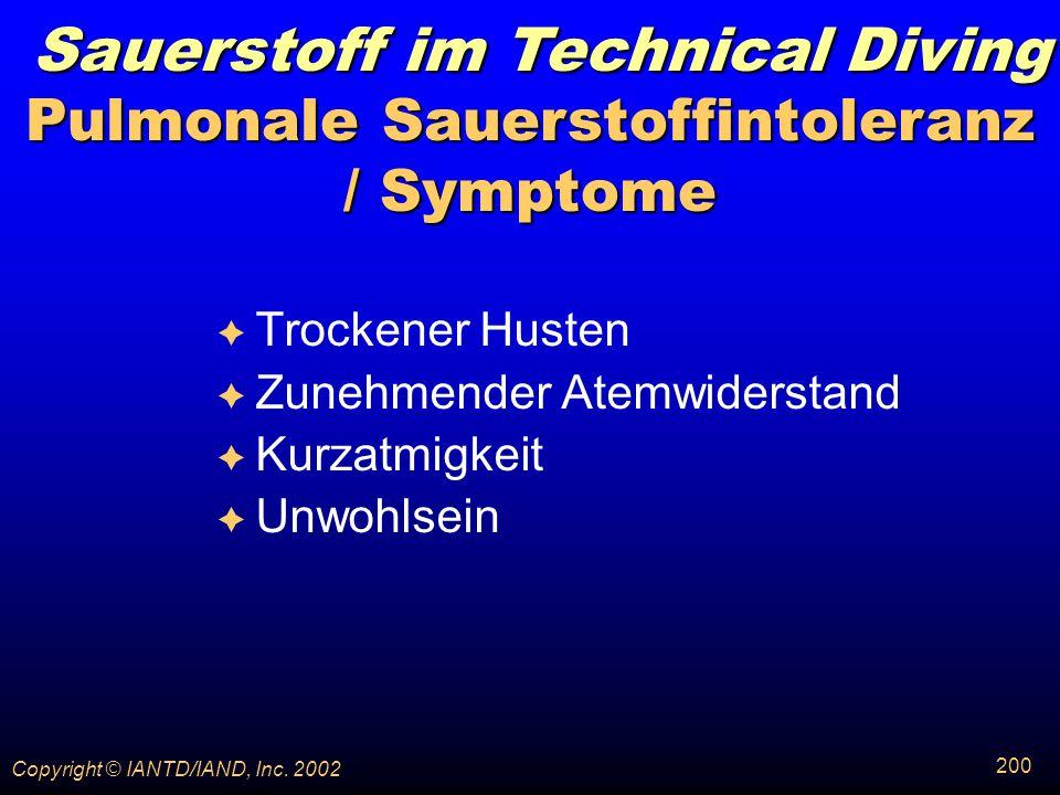 Pulmonale Sauerstoffintoleranz / Symptome