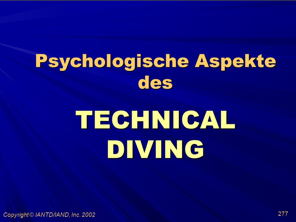 Psychologische Aspekte des TECHNICAL DIVING