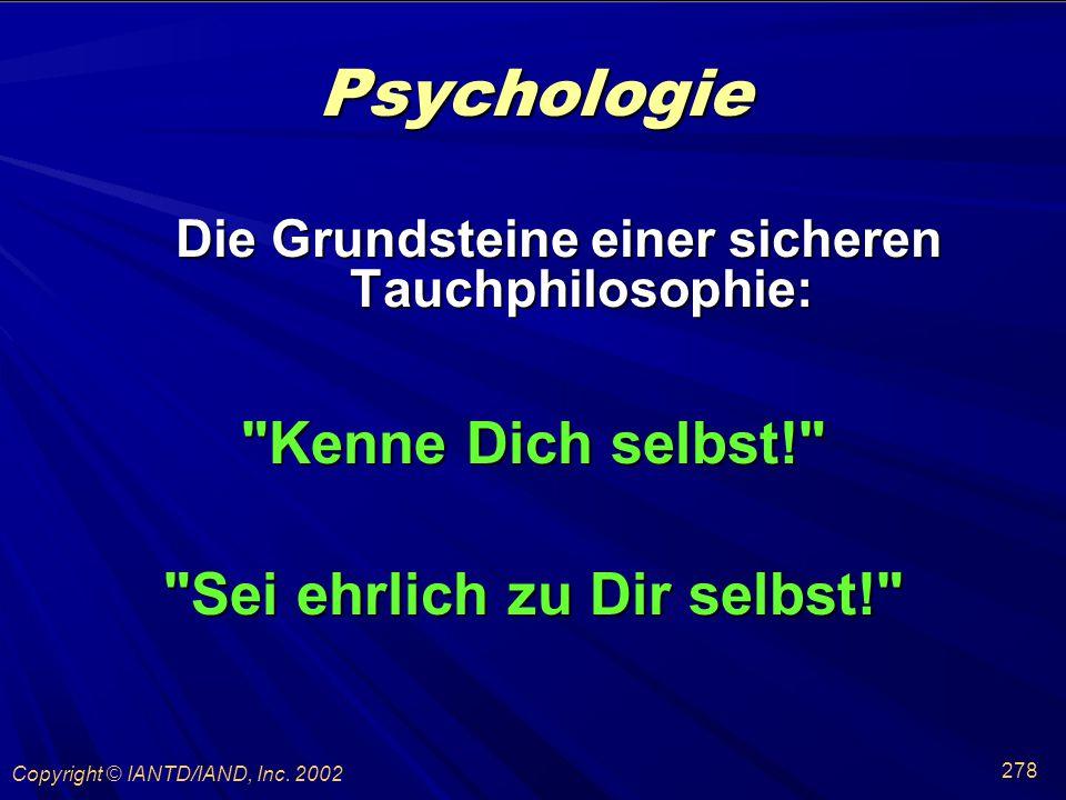 Psychologie Kenne Dich selbst! Sei ehrlich zu Dir selbst!