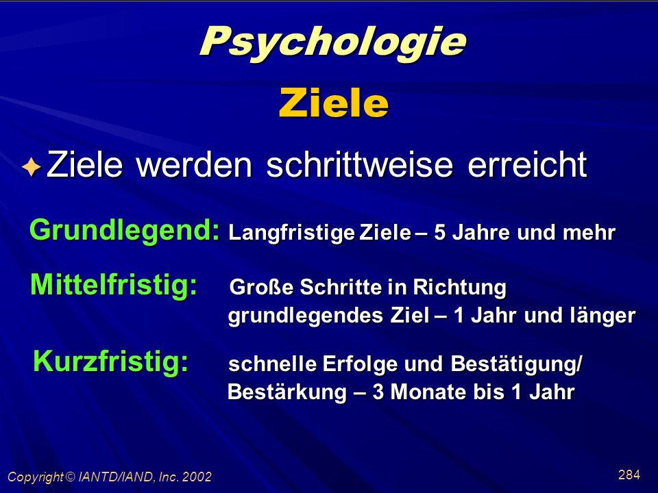 Psychologie Ziele Ziele werden schrittweise erreicht