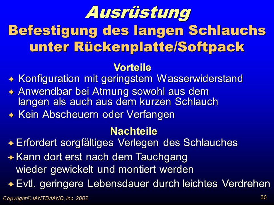 Ausrüstung Befestigung des langen Schlauchs unter Rückenplatte/Softpack