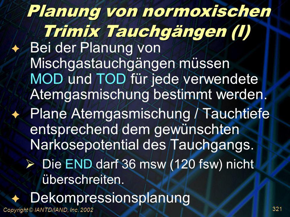 Planung von normoxischen Trimix Tauchgängen (I)