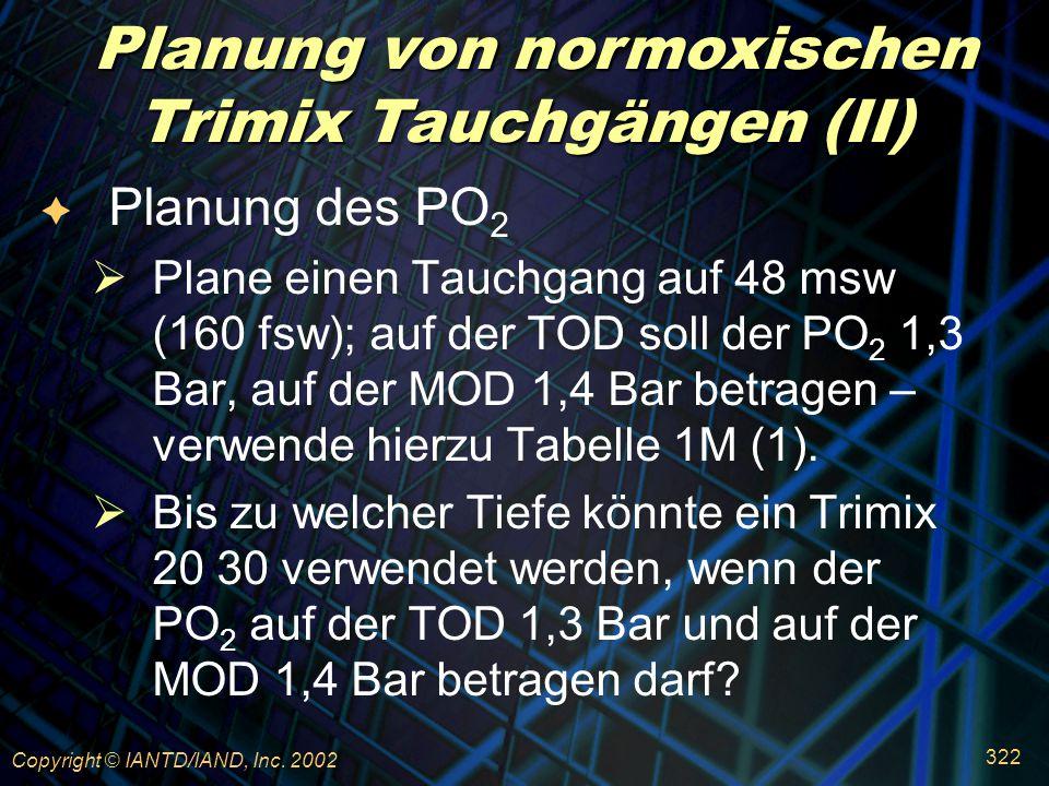 Planung von normoxischen Trimix Tauchgängen (II)