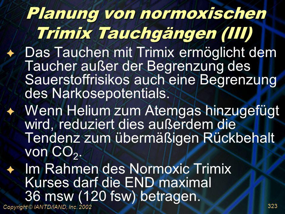 Planung von normoxischen Trimix Tauchgängen (III)