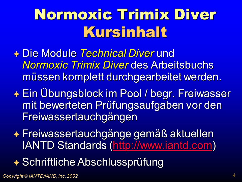 Normoxic Trimix Diver Kursinhalt