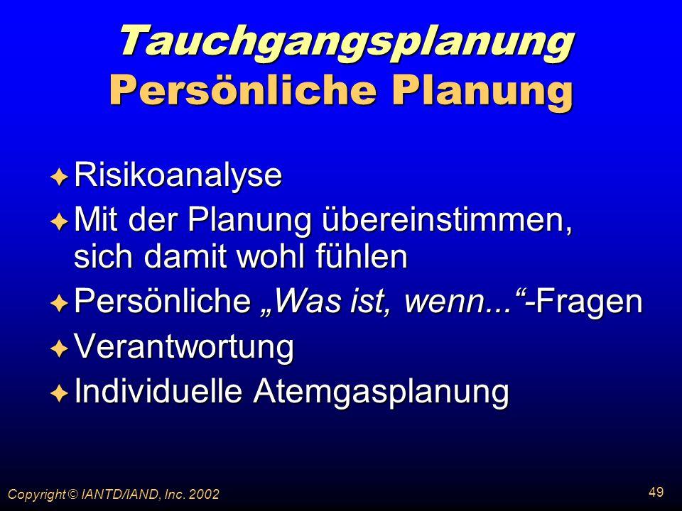Tauchgangsplanung Persönliche Planung