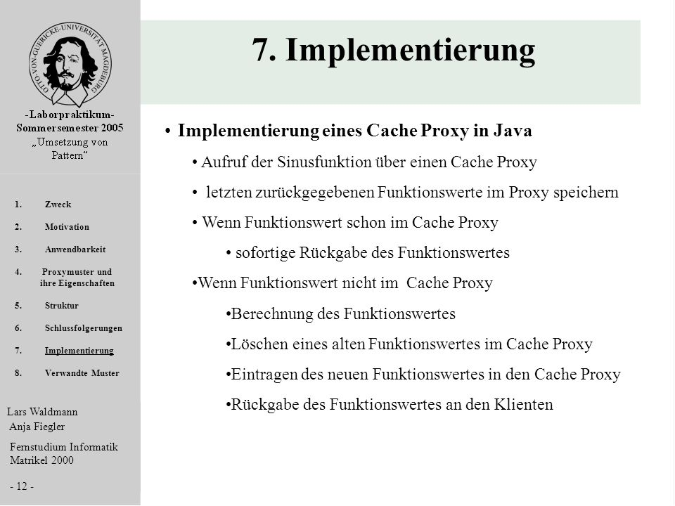 7. Implementierung Implementierung eines Cache Proxy in Java
