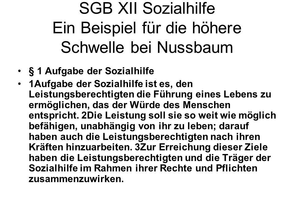 SGB XII Sozialhilfe Ein Beispiel für die höhere Schwelle bei Nussbaum