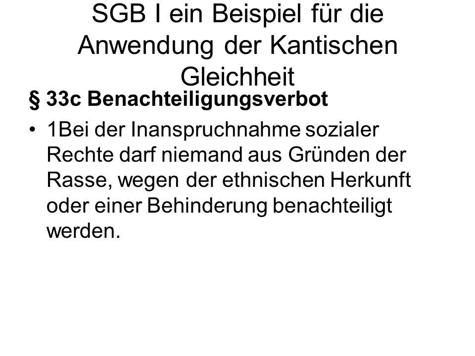 SGB I ein Beispiel für die Anwendung der Kantischen Gleichheit