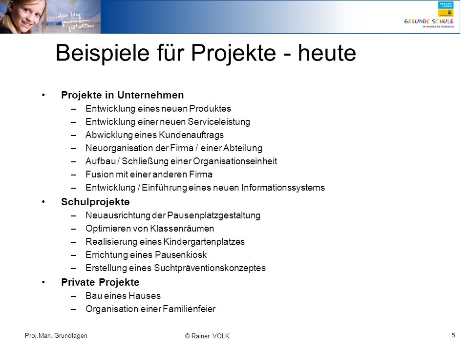 Beispiele für Projekte - heute