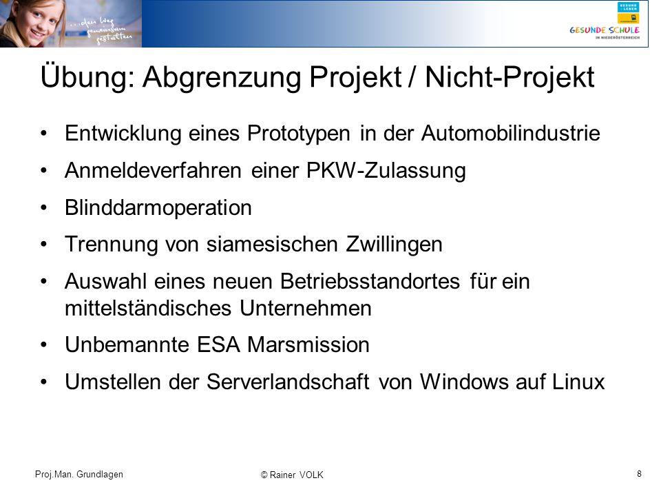 Übung: Abgrenzung Projekt / Nicht-Projekt