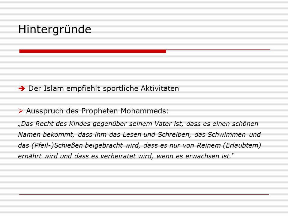 Hintergründe Der Islam empfiehlt sportliche Aktivitäten