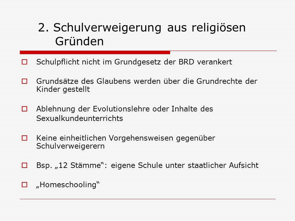 2. Schulverweigerung aus religiösen Gründen