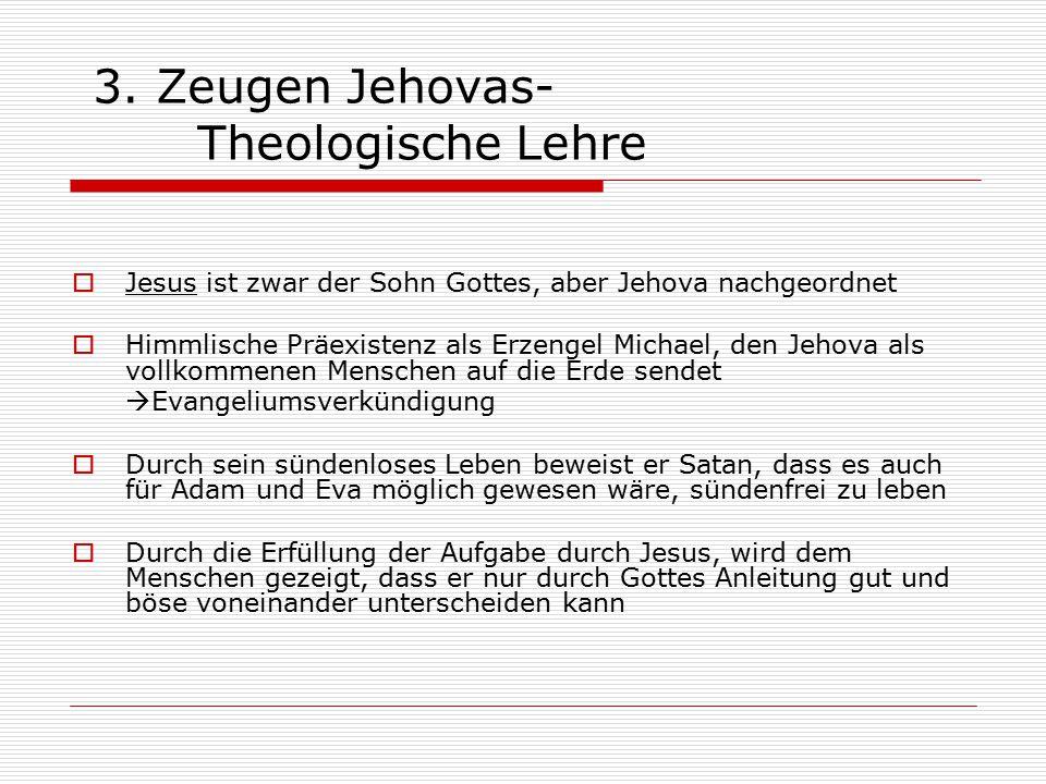 3. Zeugen Jehovas- Theologische Lehre