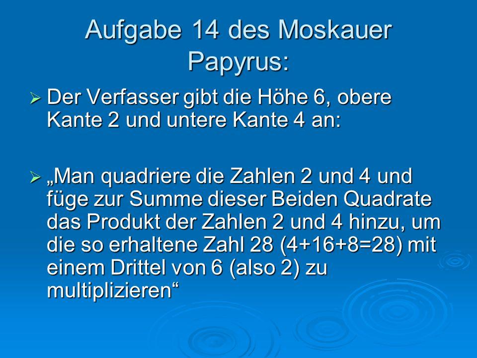 Aufgabe 14 des Moskauer Papyrus:
