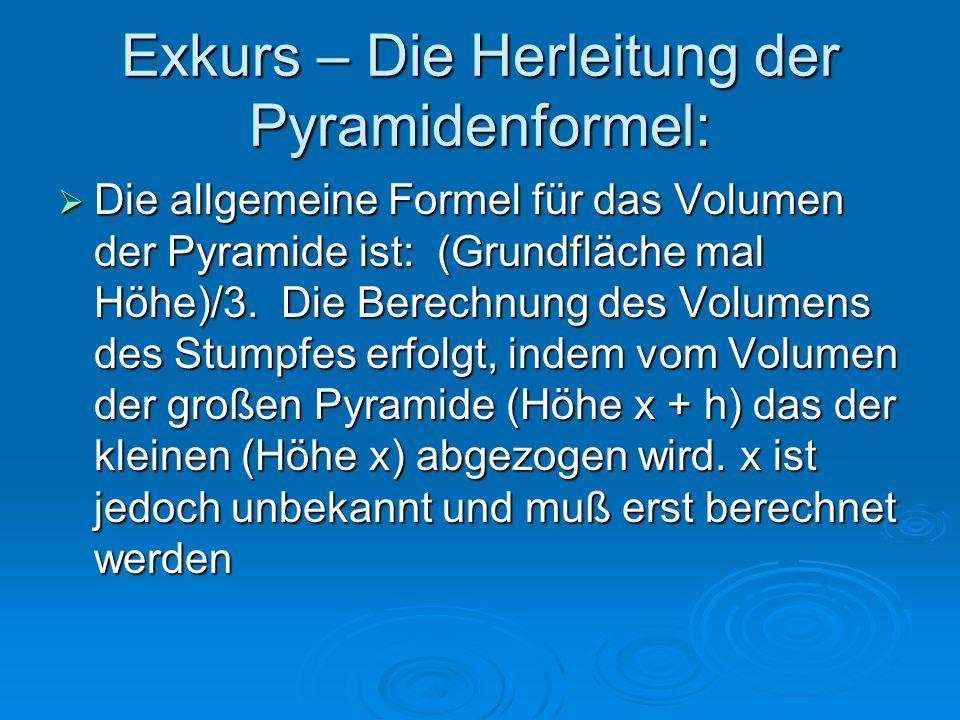 Exkurs – Die Herleitung der Pyramidenformel: