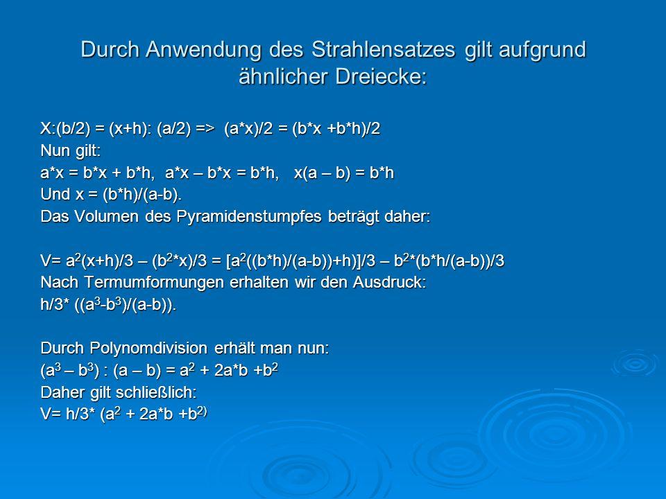 Durch Anwendung des Strahlensatzes gilt aufgrund ähnlicher Dreiecke: