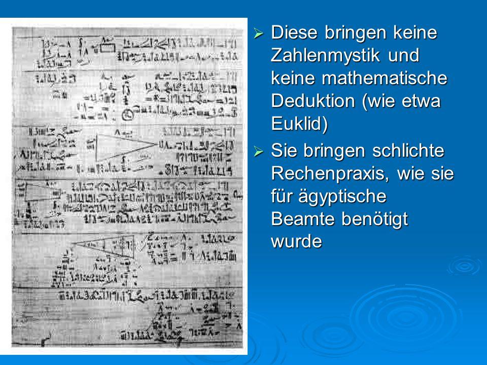 Diese bringen keine Zahlenmystik und keine mathematische Deduktion (wie etwa Euklid)