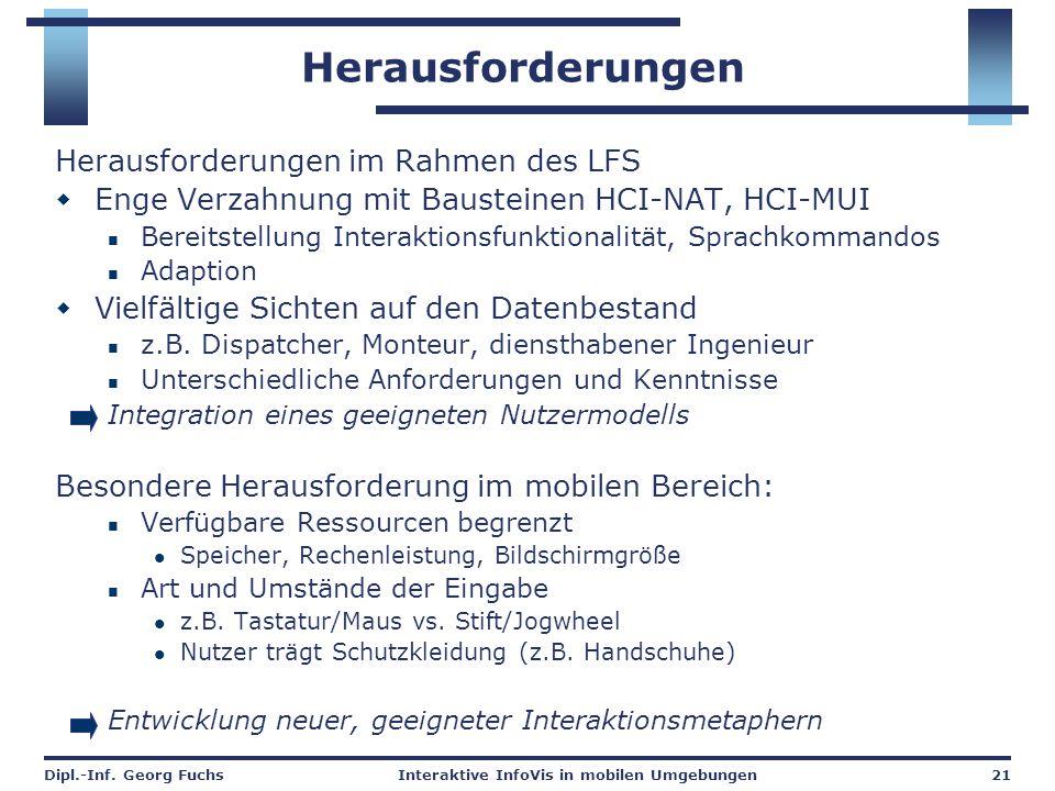 Herausforderungen Herausforderungen im Rahmen des LFS