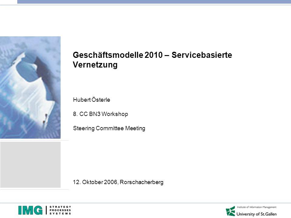 Geschäftsmodelle 2010 – Servicebasierte Vernetzung
