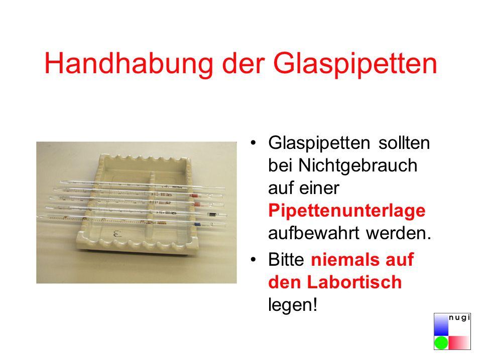 Handhabung der Glaspipetten