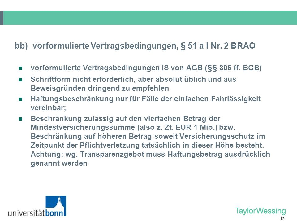 bb) vorformulierte Vertragsbedingungen, § 51 a I Nr. 2 BRAO