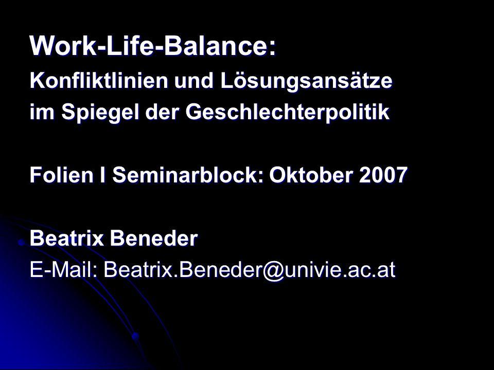Work-Life-Balance: Konfliktlinien und Lösungsansätze