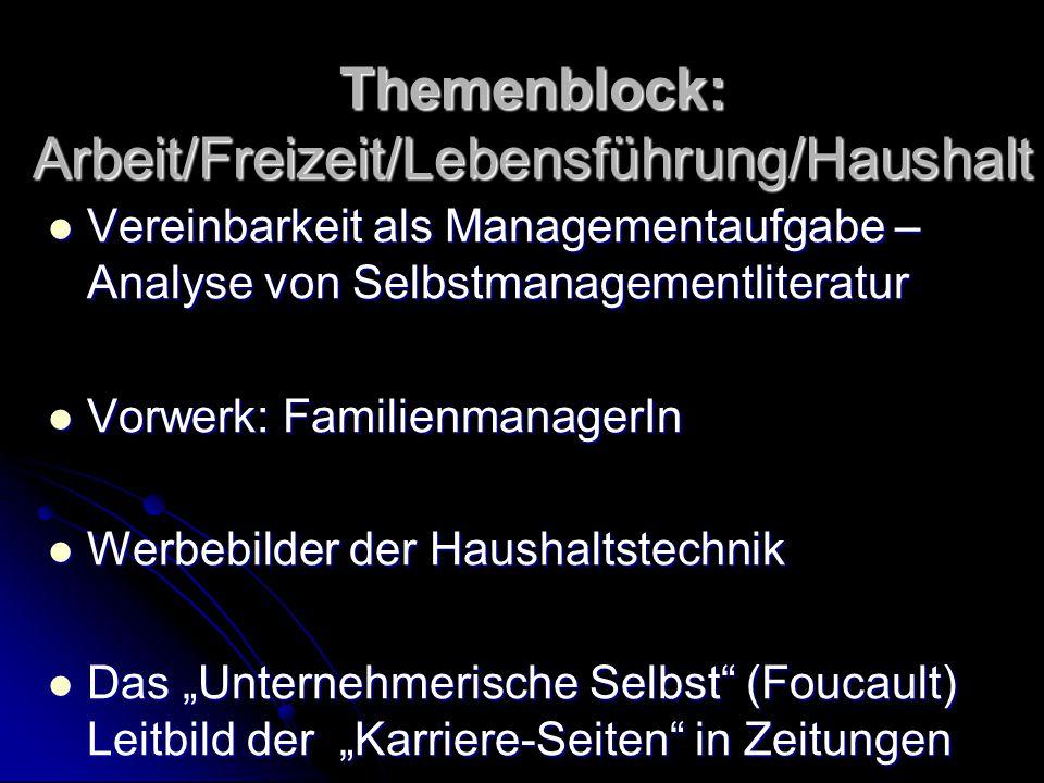 Themenblock: Arbeit/Freizeit/Lebensführung/Haushalt