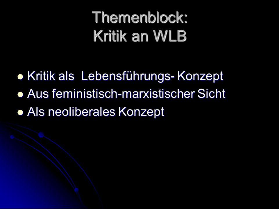 Themenblock: Kritik an WLB