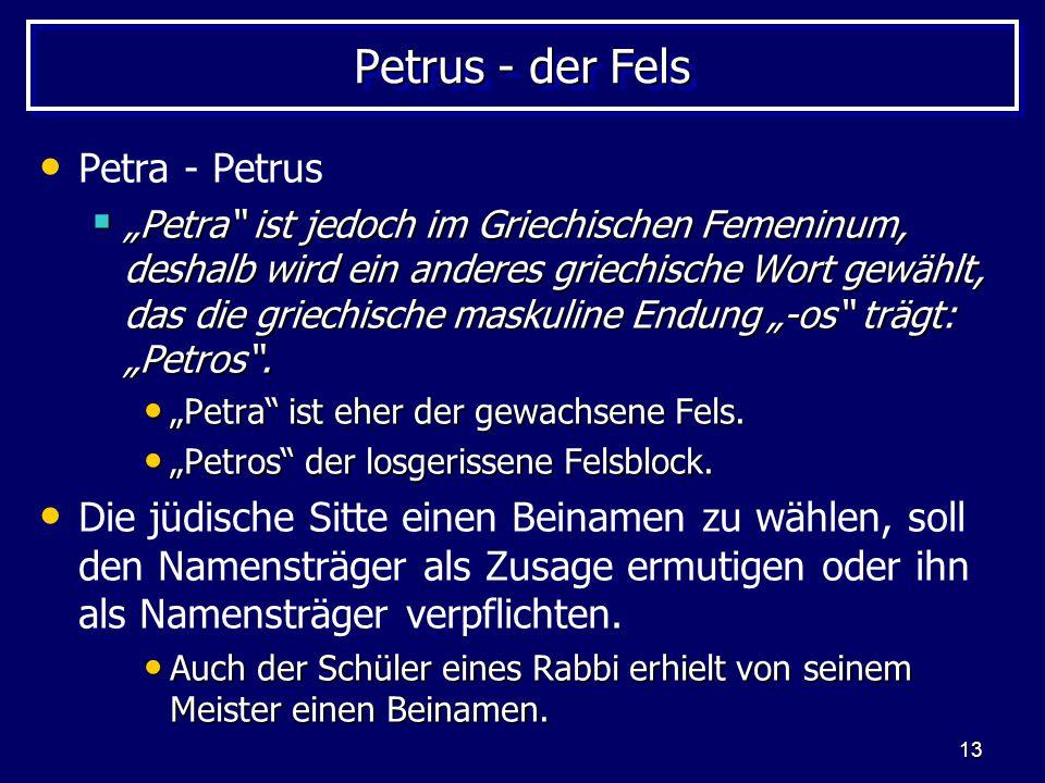 Petrus - der Fels Petra - Petrus